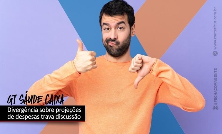 GT Saúde Caixa: divergência entre projeções de despesas causa impasse
